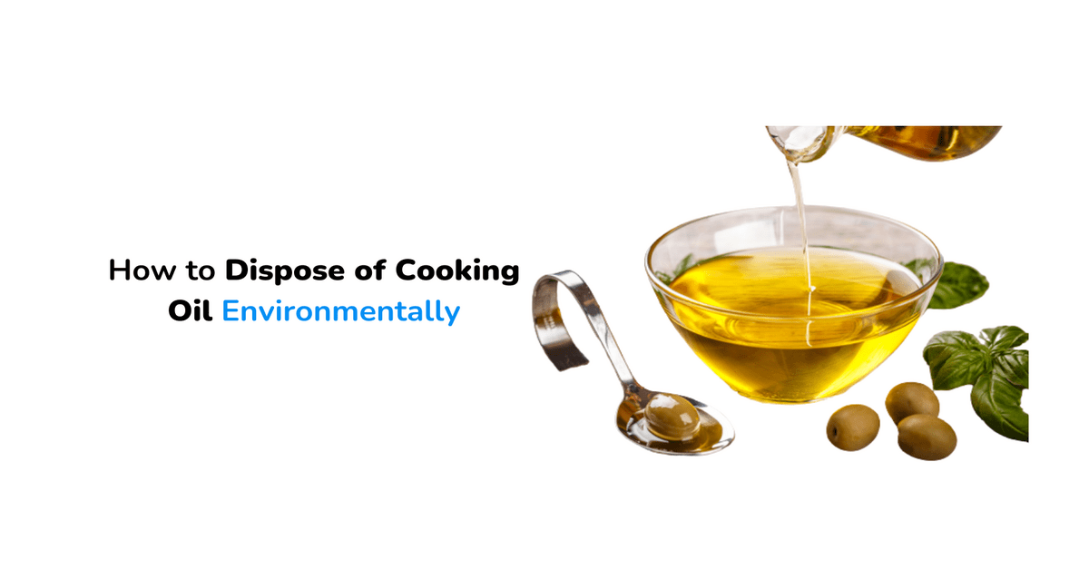 How to Dispose of Cooking Oil Environmentally